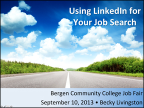 Using-LinkedIn-Job-Search-Slides Using LinkedIn for Your Job Search