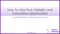 Slide Deck - One Post Mulitple Lead Generation Opportunities