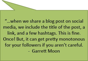 Garret Moon quote on content posting