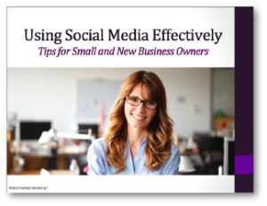 Using-Social-Media-Effectively_SlideCoverFinal-300x231 Using Social Media Effectively Tips for Small and New Business Owners