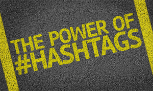 Hashtags_md-300x178 The Power of Hashtags and How To Use Them