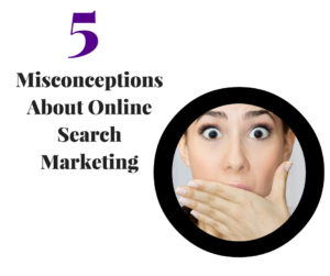 5-misconceptions-about-SEO_FB-300x251 5 Misconceptions About Online Search Marketing