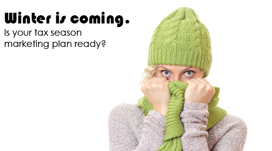 Winter-is-coming_LI Winter is coming. Is your tax season marketing plan ready?