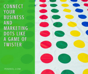 Connect-Your-Business-and-Marketing-Dots_FB-300x251 Connect Your Business and Marketing Dots Like a Game of Twister