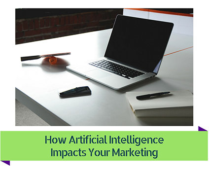 How-AI-Impacts-Marketing_GP How Artificial Intelligence Impacts Your Marketing