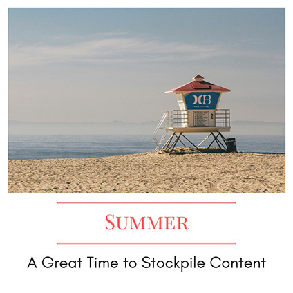 Content-Stockpile_GP Summer Is a Great Time to Stockpile Content