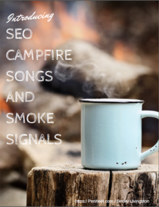 seo-campfire-cover_web-230x300 SEO Campfire Songs and Smoke Signals