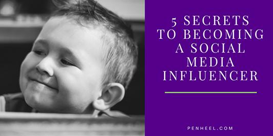 5-Secrets-to-Becoming-An-Influencer_LI 5 Secrets to Becoming A Social Media Influencer