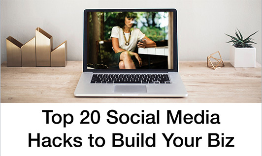 Top-20-social-media-hacks_LI Top 20 Social Media Hacks to Build Your Business