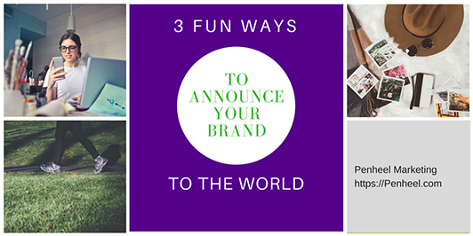 3-ways-branding_LI 3 Fun Ways to Announce Your Brand to the World