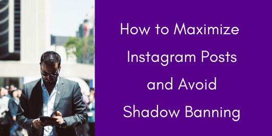 Instagram-post-shadow-banning_LI-532x266 How to Maximize Instagram Posts and Avoid Shadow Banning