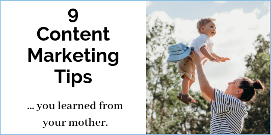 9-Content-Marketing-Tips_LI-532x266 Content Marketing Tips from Mom