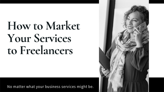 freelance-marketing-tips_LI-532x300-1 How to Market Your Services to Freelancers