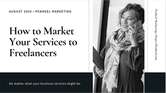 How to Market Your Services to Freelancers